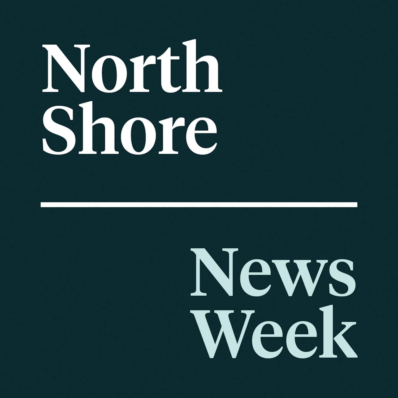 North Shore News Week